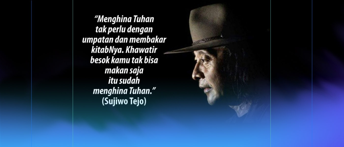 Sujiwo Tejo – Kutipan, Kata Bijak, Kata Mutiara, Quotes & Caption